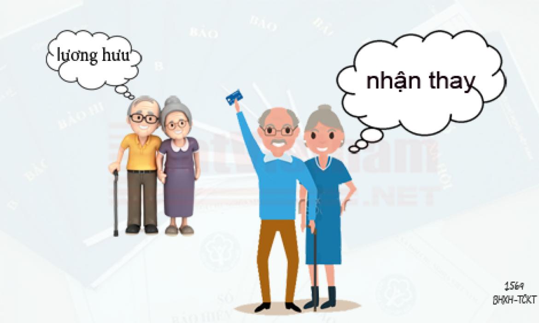 Lương hưu, trợ cấp BHXH có thể nhận qua tài khoản của người khác