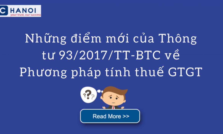 Những điểm mới của Thông tư 93/2017/TT-BTC về Phương pháp tính thuế GTGT