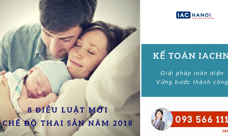 8 điều Luật BHXH mới bổ sung về chế độ nghỉ thai sản năm 2018